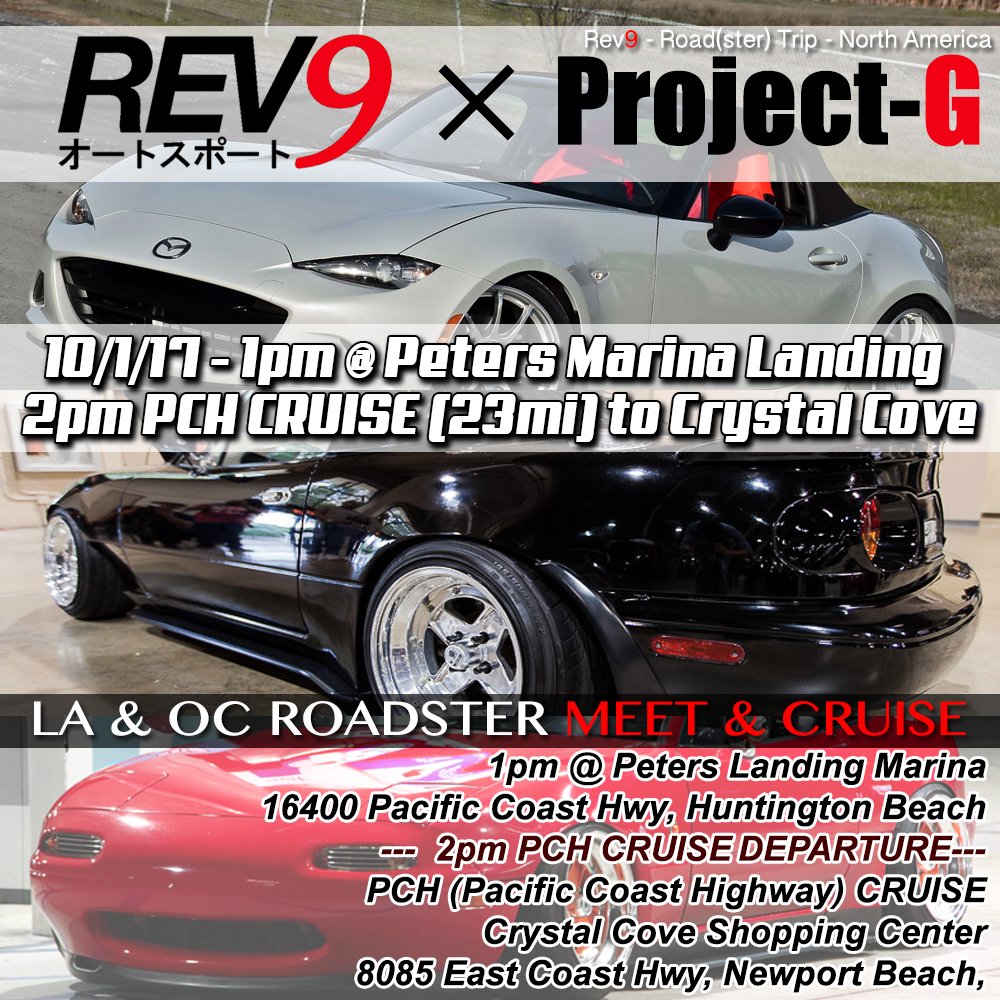 Calling All Roadsters! Rev9 x Project-G Roadster Meet +